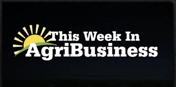This Week in Agribusiness, Oct. 12, 2019